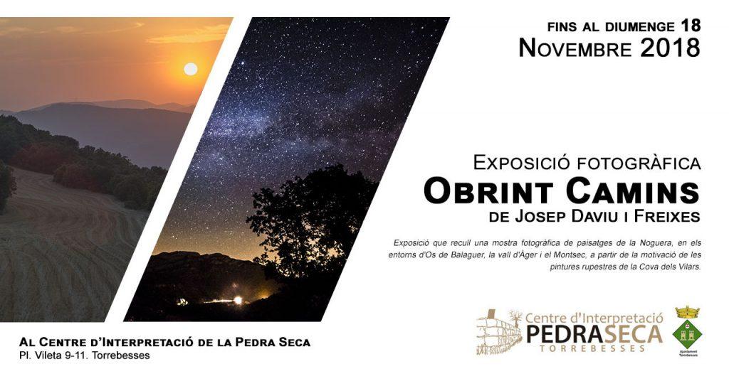 Exposició Obrint Camins de Josep Daviu. Fins al 18 de novembre de 2018.