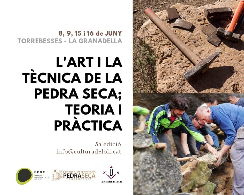 """Curs """"L'Art i la Tècnica de la Pedra Seca: Teoria i Pràctica"""" @ Centre d'Interpretació de la Pedra Seca de Torrebesses i Centre de la Cultura de l'Oli de Catalunya (La Granadella)"""